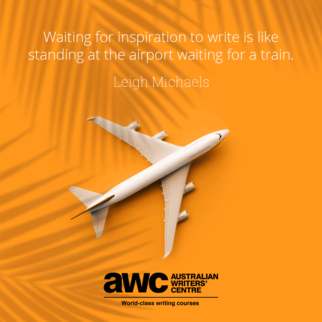 Waiting for inspiration to write is like standing at the airport waiting for a train - Leigh Michaels