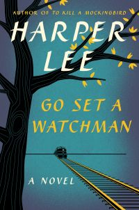 Front cover of go Set a Watchman by Harper Lee